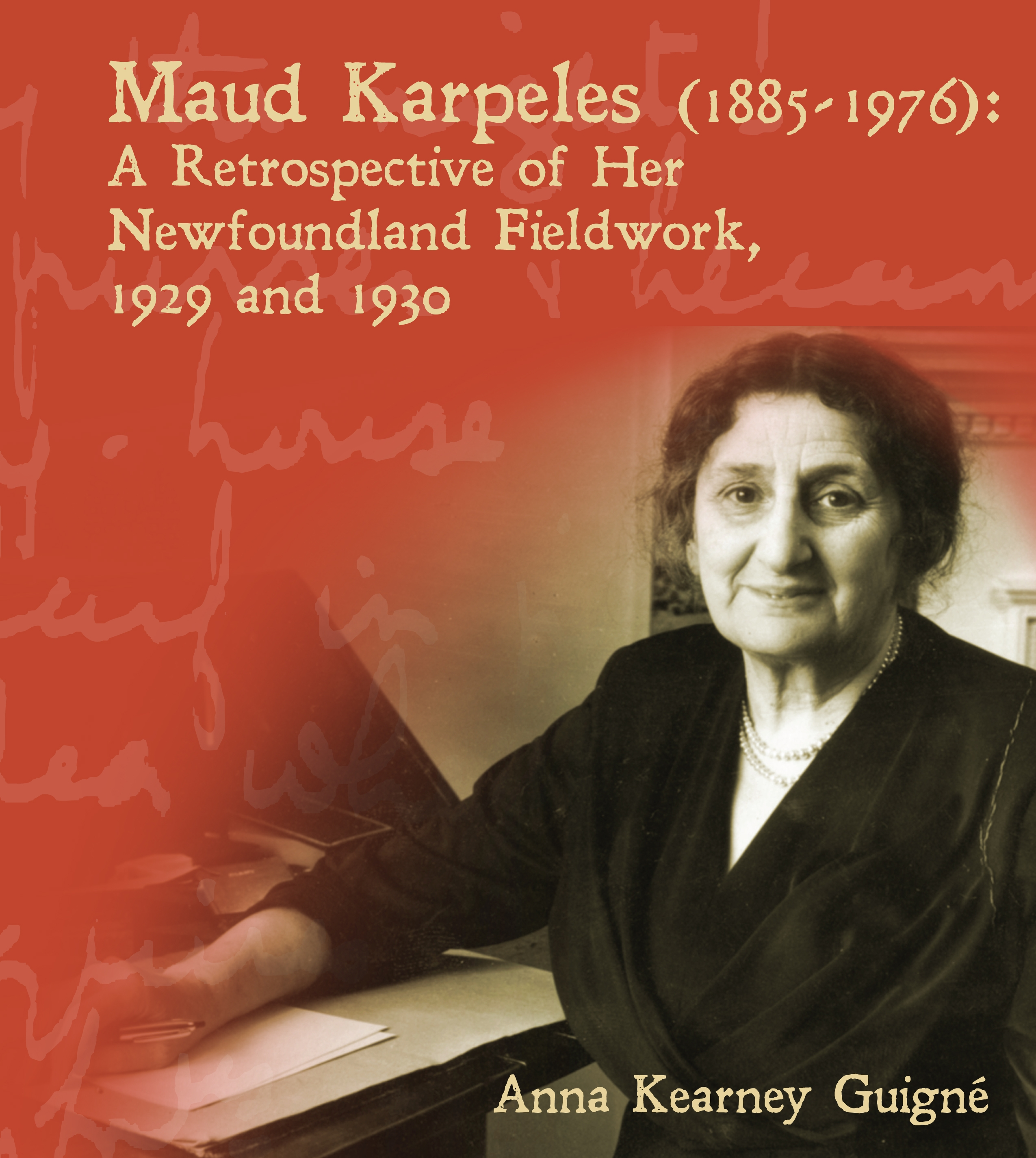 Maud Karpeles (1885-1976): A Retrospective of Her Newfoundland Fieldwork, 1929 and 1930